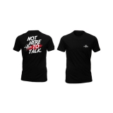 T-Shirt - Not here to talk (Black)